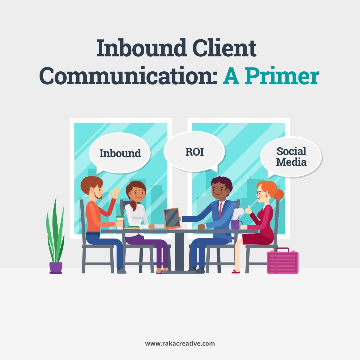 Inbound Client Communication