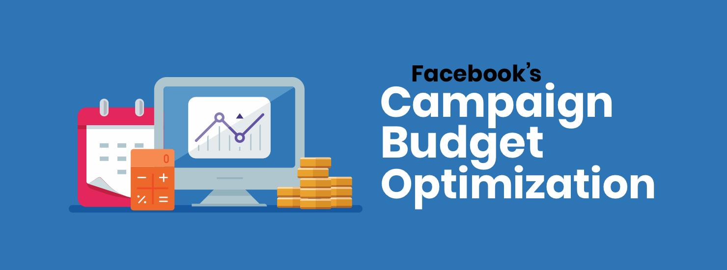 facebook-campaign-budget-optimization