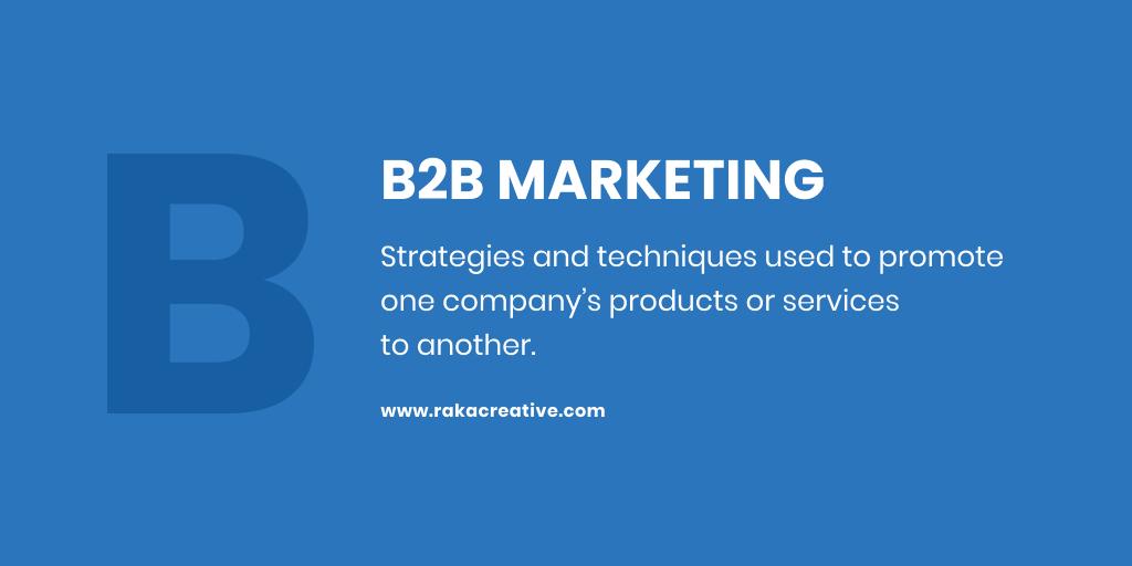 B2B marketing strategies definition