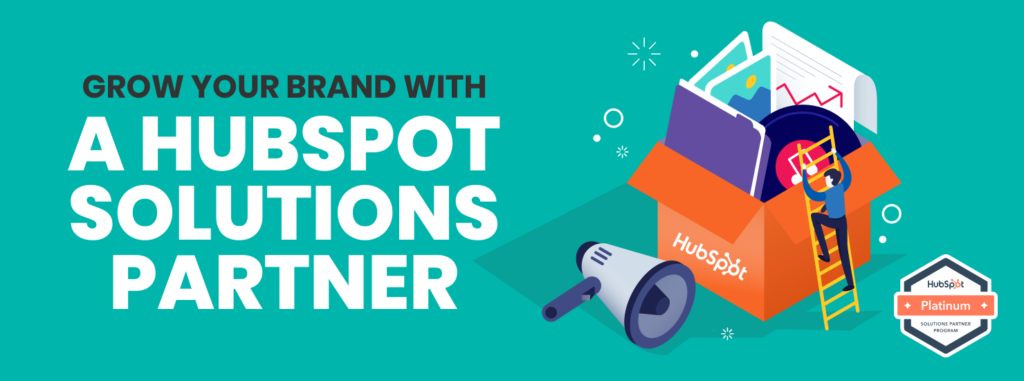 How HubSpot Solutions Partners Can Help Your Business Grow