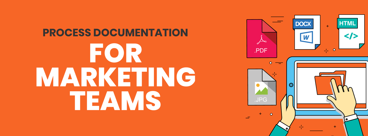 Process Documentation for Marketing Teams